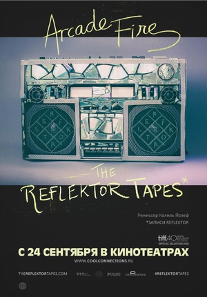 Arcade Fire: The Reflektor Tapes